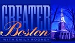 Greater Boston with Emily Rooney